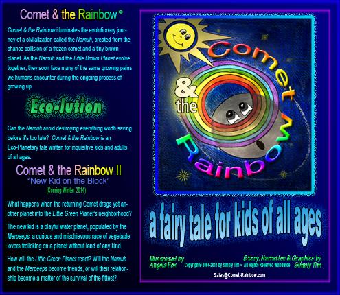 Comet & the Rainbow